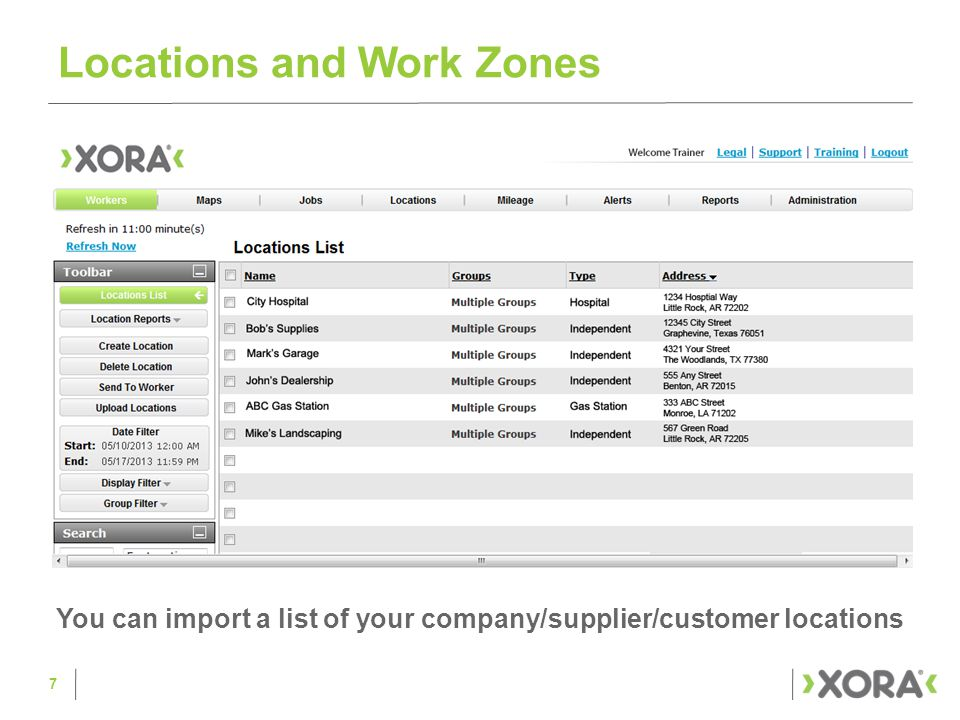 Locations and Work Zones You can import a list of your company/supplier/customer locations 7