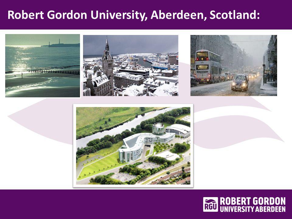 Robert Gordon University, Aberdeen, Scotland: