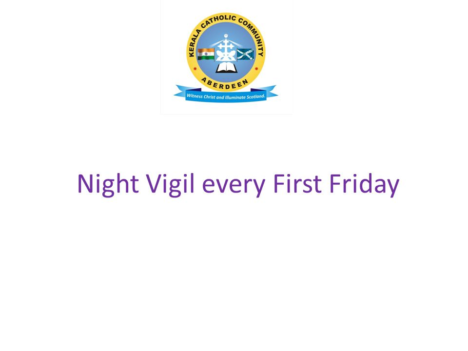 Night Vigil every First Friday
