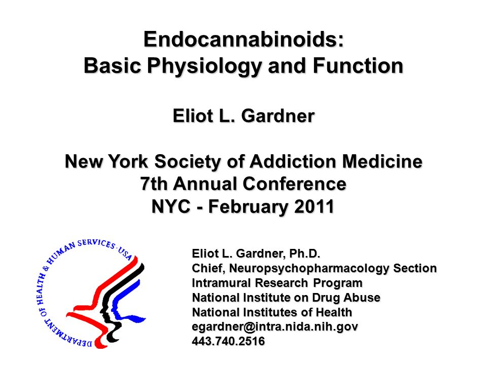 Endocannabinoids: Basic Physiology and Function Eliot L.