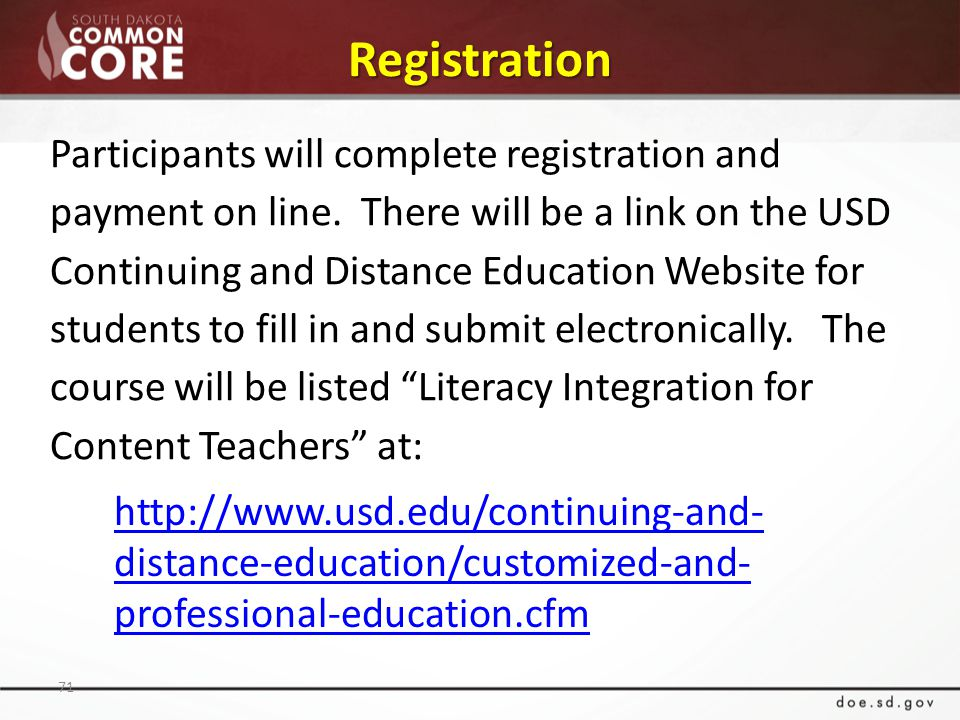 Registration 71 Participants will complete registration and payment on line.