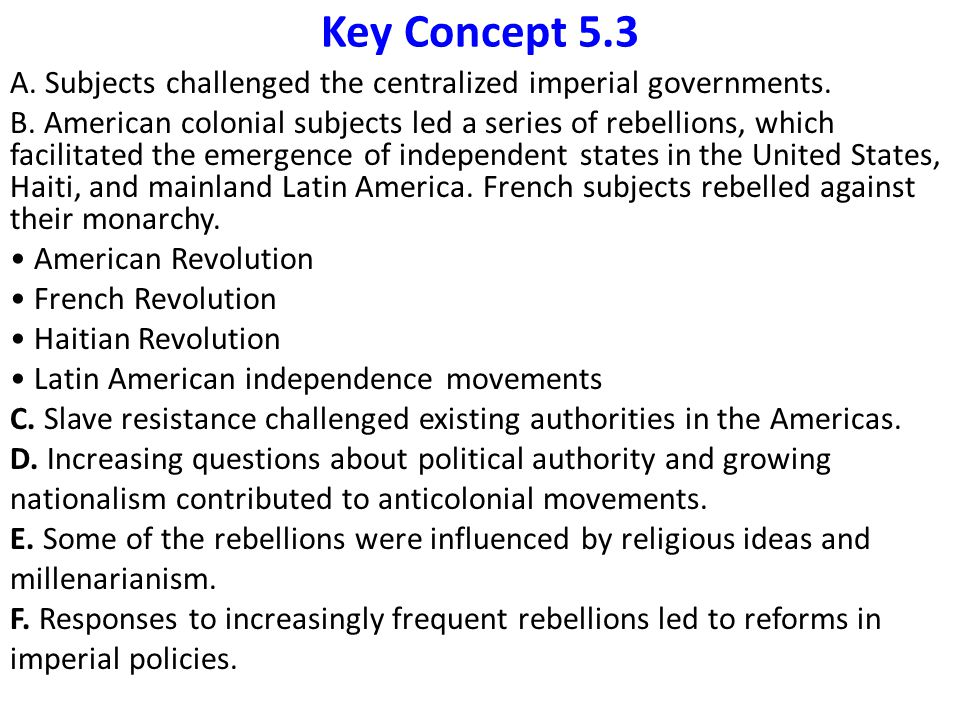 Key Concept 5.3 A. Subjects challenged the centralized imperial governments.