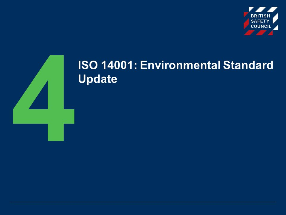 ISO 14001: Environmental Standard Update 4
