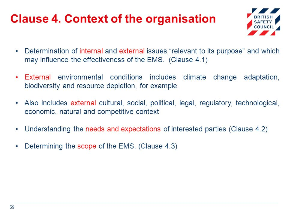 """Clause 4. Context of the organisation Determination of internal and external issues """"relevant to its purpose"""" and which may influence the effectivenes"""