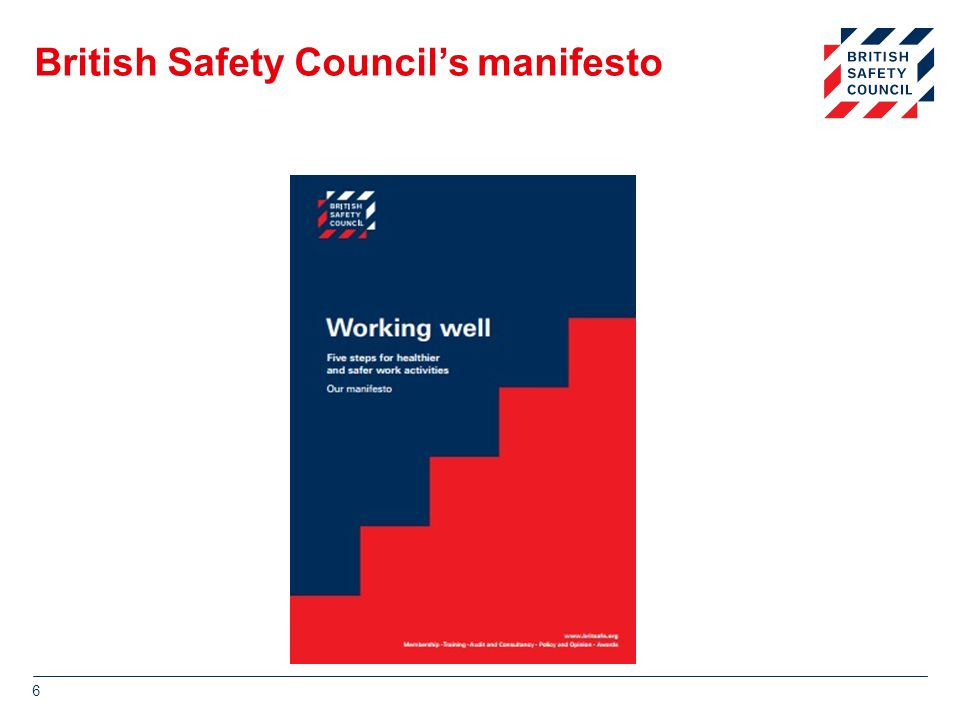 British Safety Council's manifesto 6