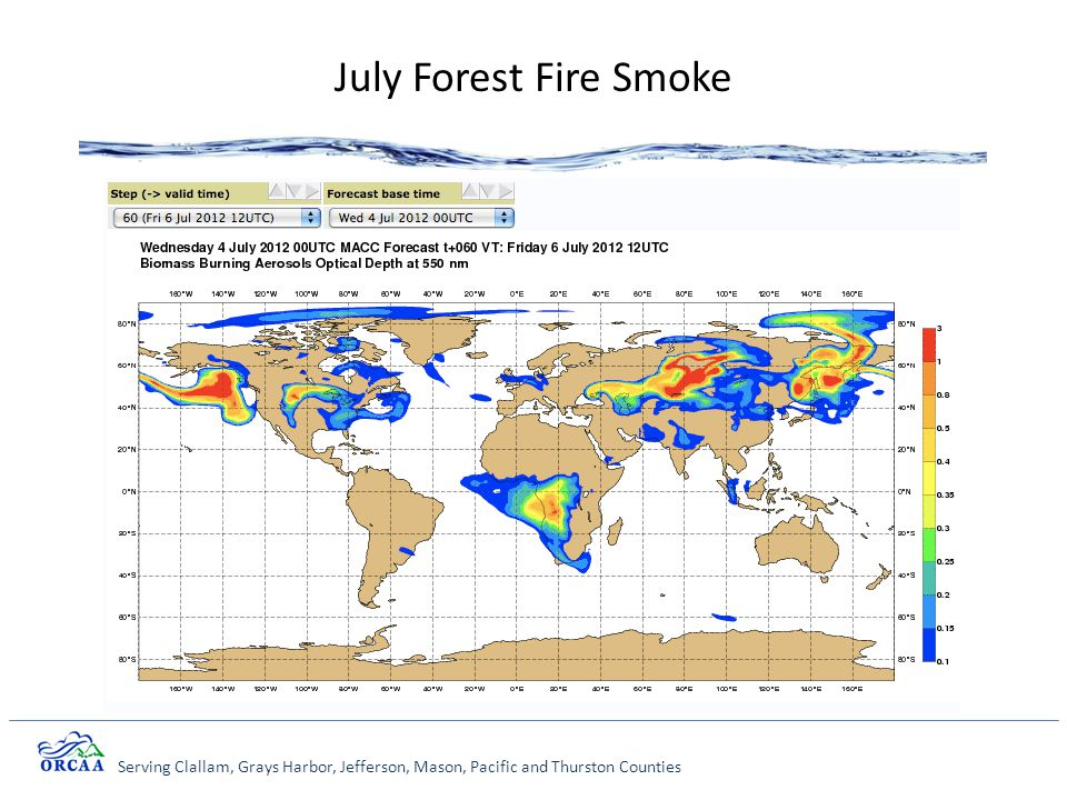 Serving Clallam, Grays Harbor, Jefferson, Mason, Pacific and Thurston Counties July Forest Fire Smoke