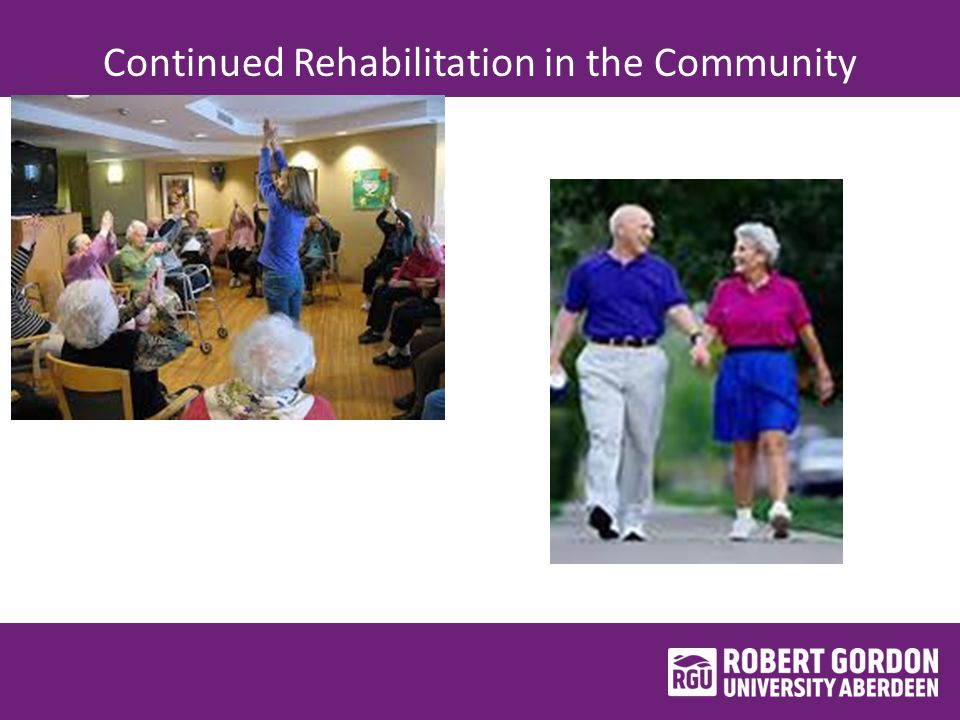 Continued Rehabilitation in the Community