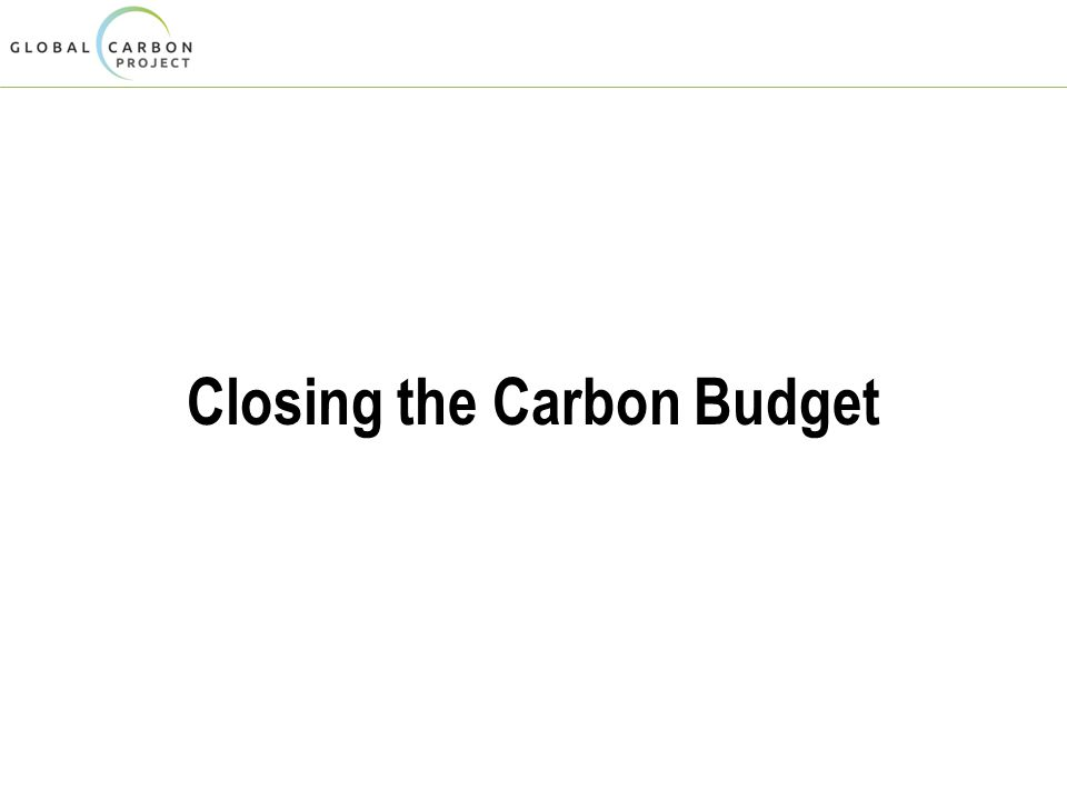 Closing the Carbon Budget