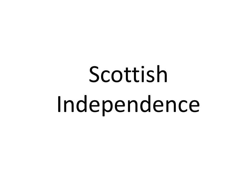  A vote will take place on the 18 th of September 2014 on withier Scotland should become independent or not.