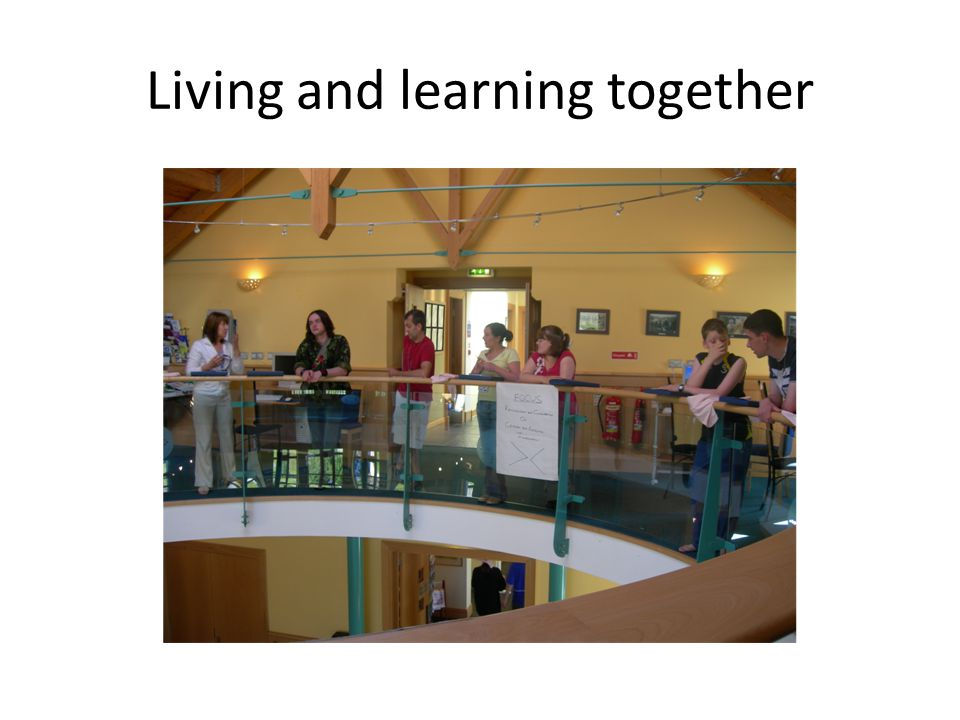 Living and learning together