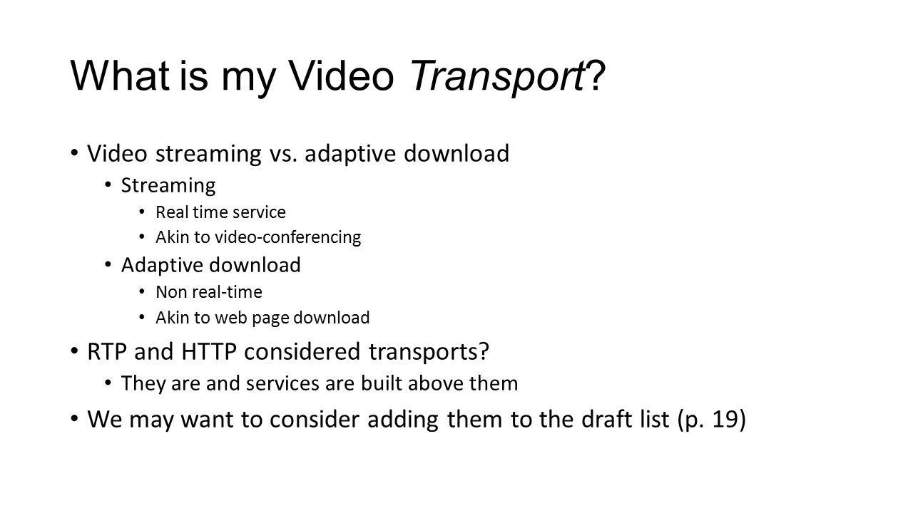 What is my Video Transport. Video streaming vs.