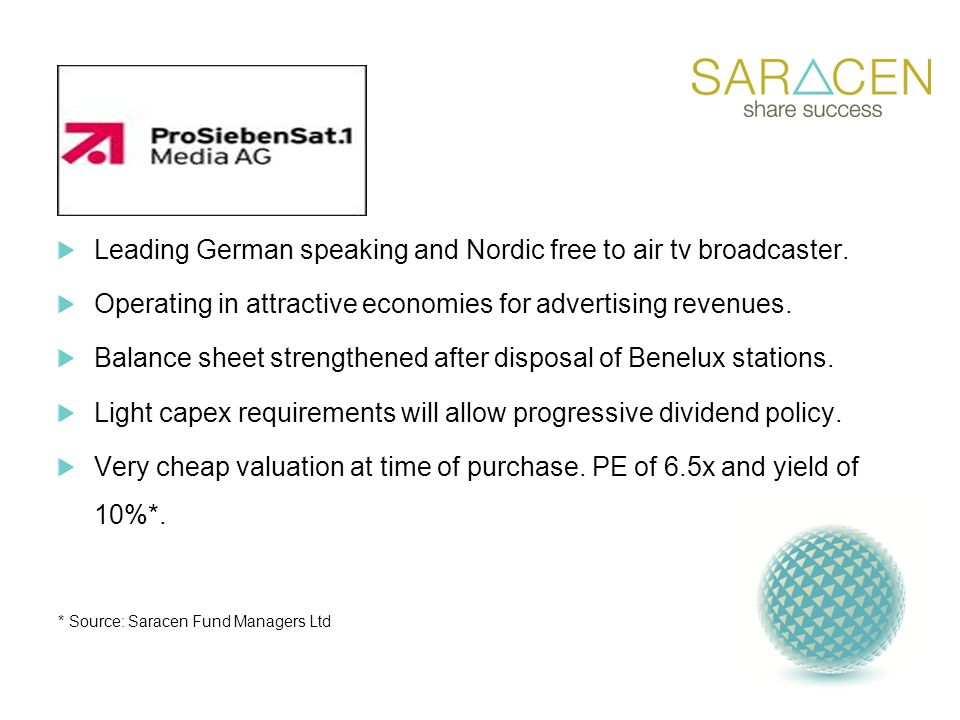 Leading German speaking and Nordic free to air tv broadcaster.