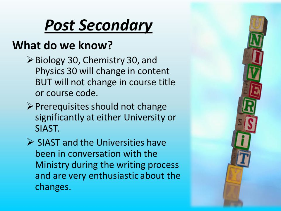 Post Secondary What do we know.