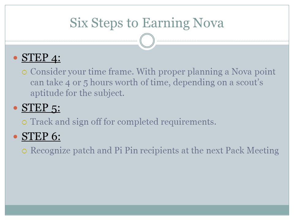 Six Steps to Earning Nova STEP 4:  Consider your time frame.