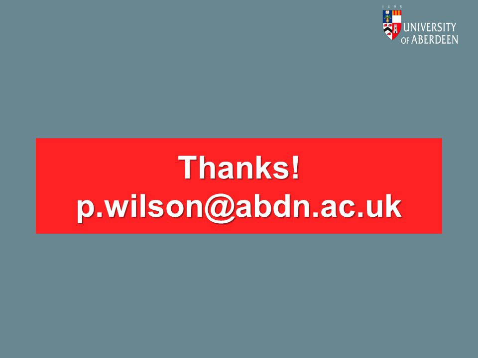 Thanks! p.wilson@abdn.ac.uk