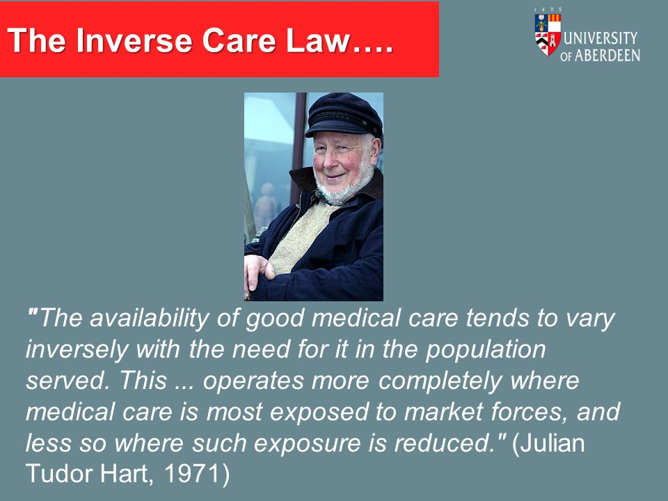 The Inverse Care Law….