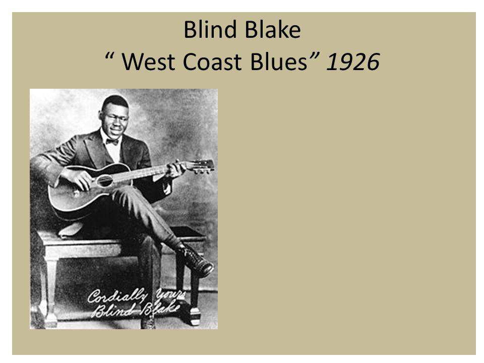 Blind Blake West Coast Blues 1926