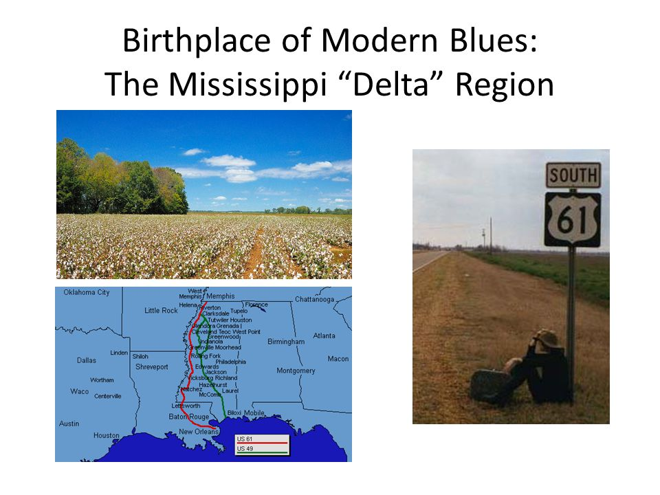 Birthplace of Modern Blues: The Mississippi Delta Region