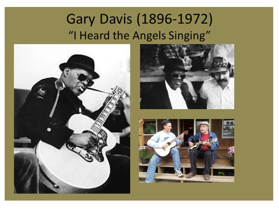 Gary Davis (1896-1972) I Heard the Angels Singing