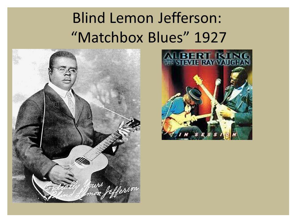 Blind Lemon Jefferson: Matchbox Blues 1927
