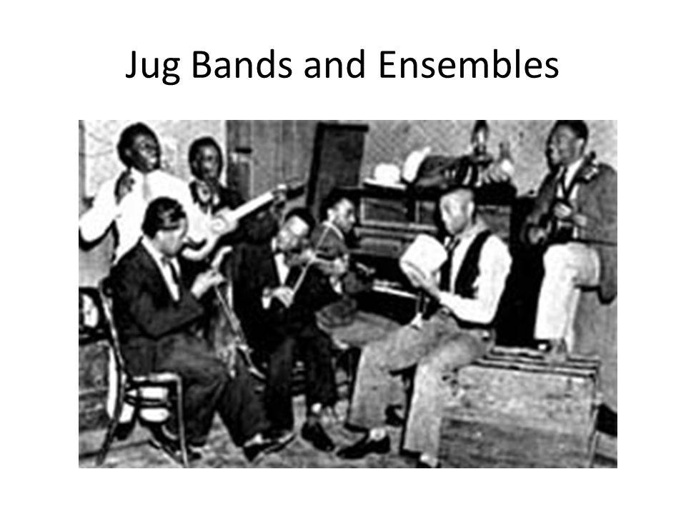 Jug Bands and Ensembles
