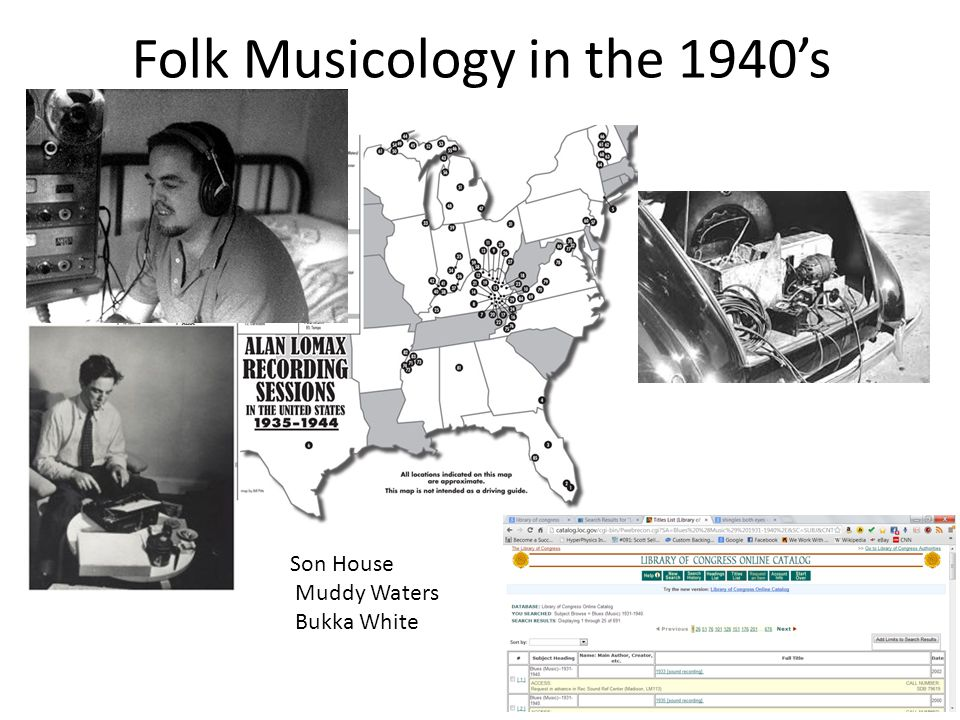 Folk Musicology in the 1940's Son House Muddy Waters Bukka White