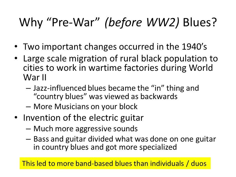 Why Pre-War (before WW2) Blues.