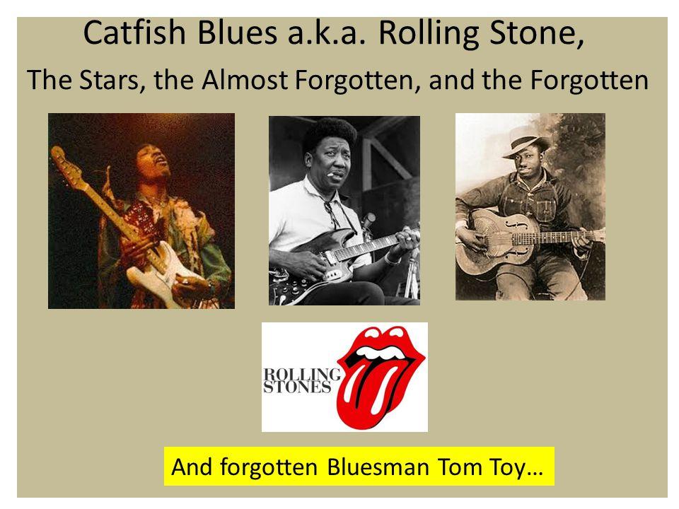 Catfish Blues a.k.a.