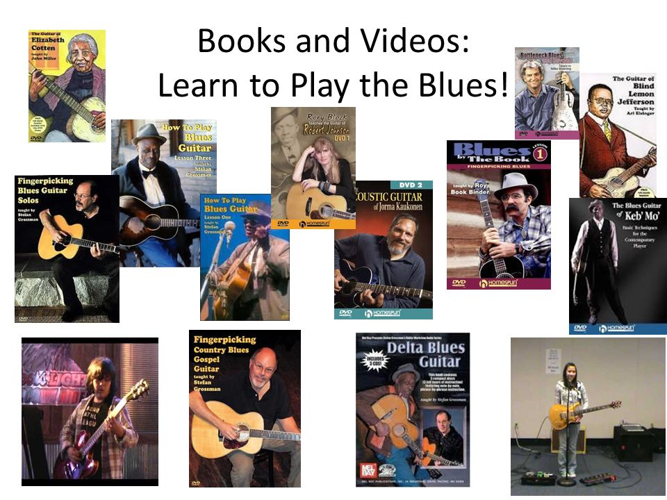 Books and Videos: Learn to Play the Blues!