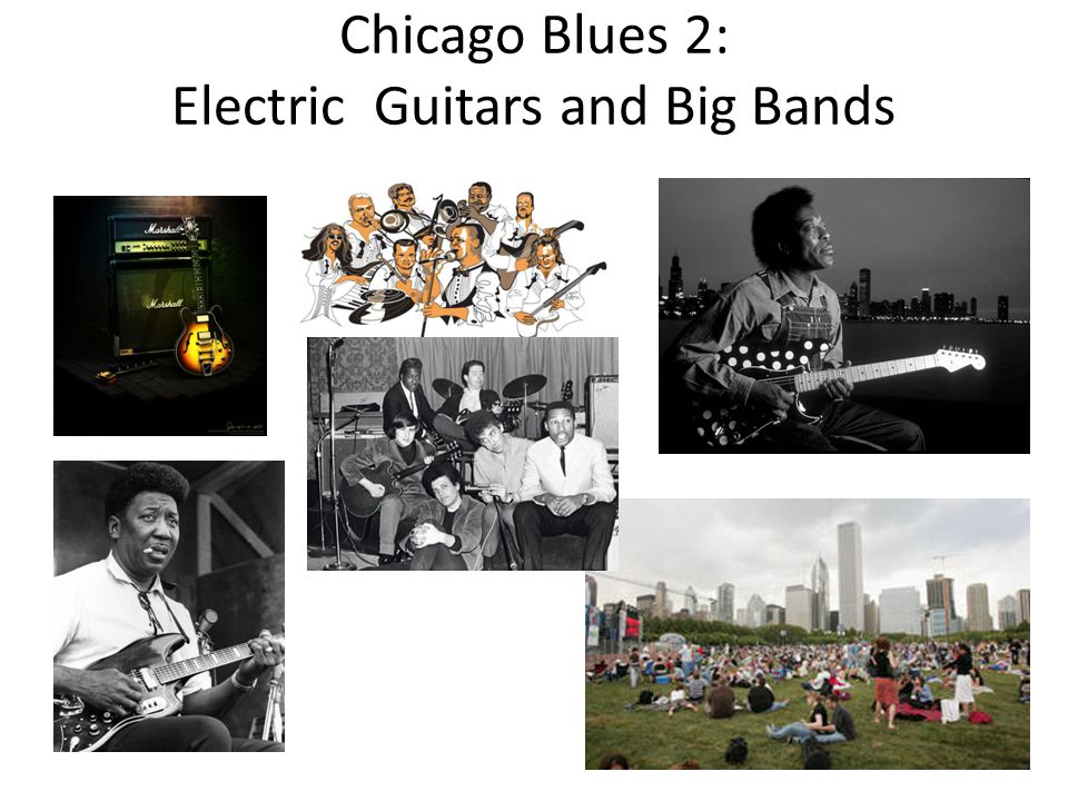 Chicago Blues 2: Electric Guitars and Big Bands