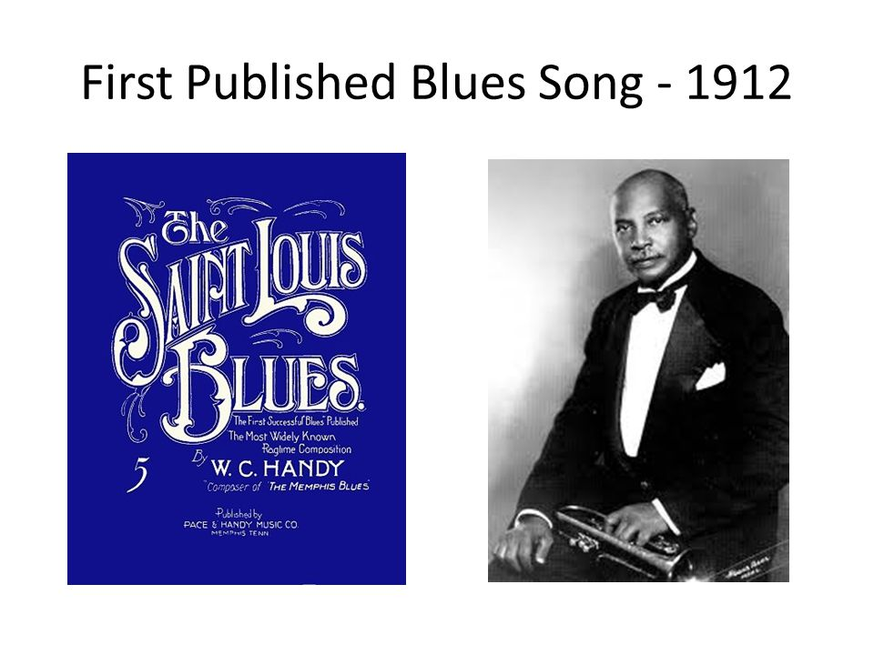 First Published Blues Song - 1912