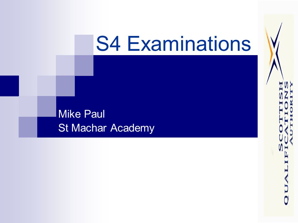 S4 Examinations Mike Paul St Machar Academy