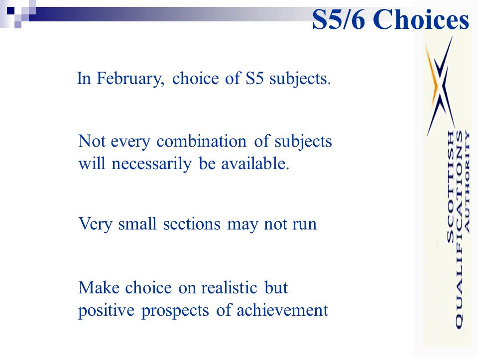 S5/6 Choices In February, choice of S5 subjects.