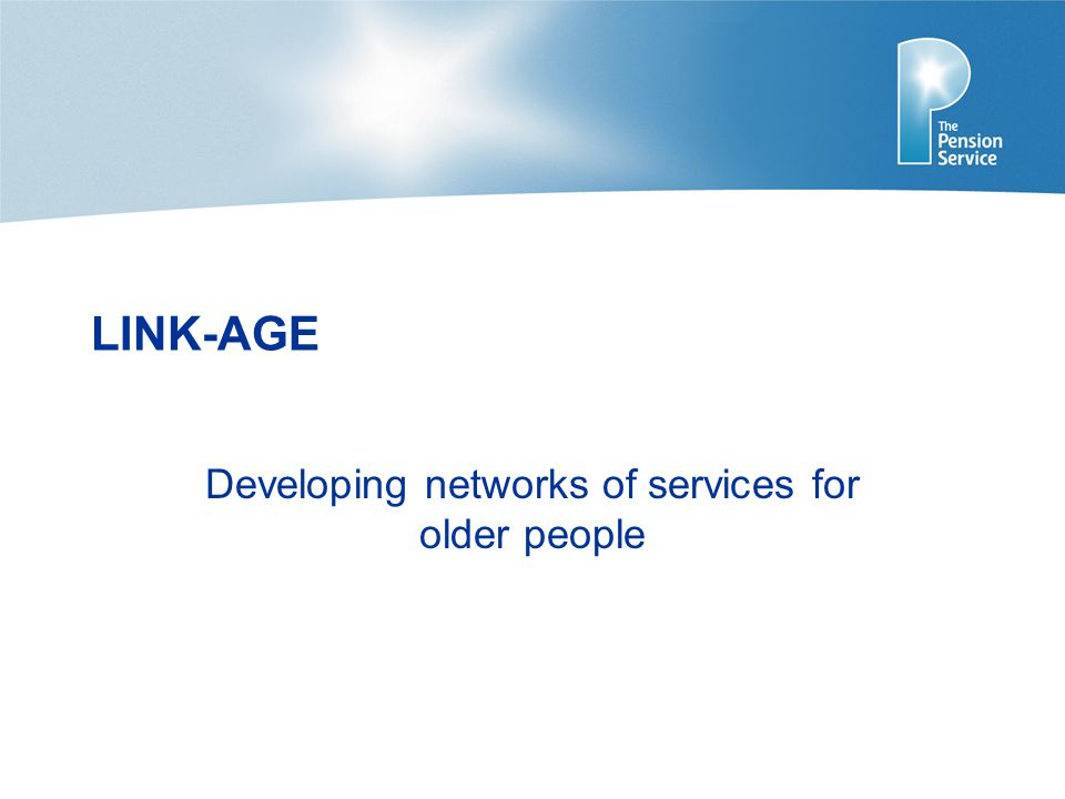 LINK-AGE Developing networks of services for older people