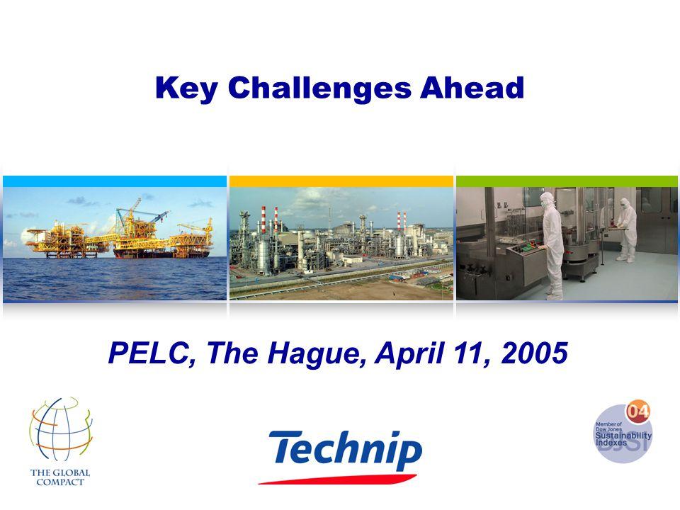 11-04-05 1 Key Challenges Ahead PELC, The Hague, April 11, 2005