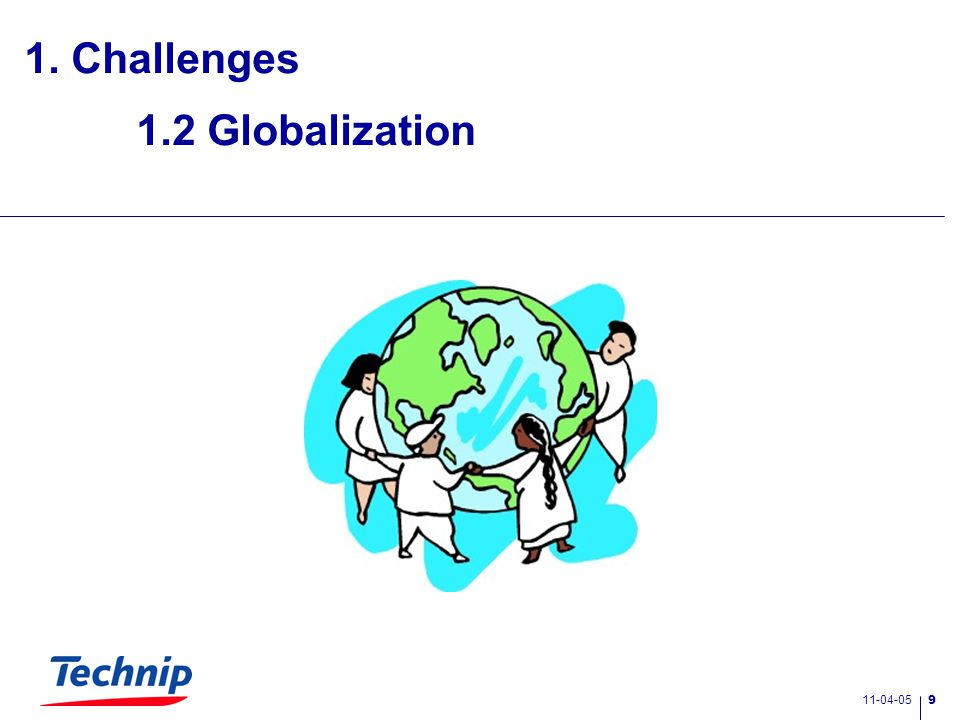 11-04-05 9 1.2 Globalization 1. Challenges