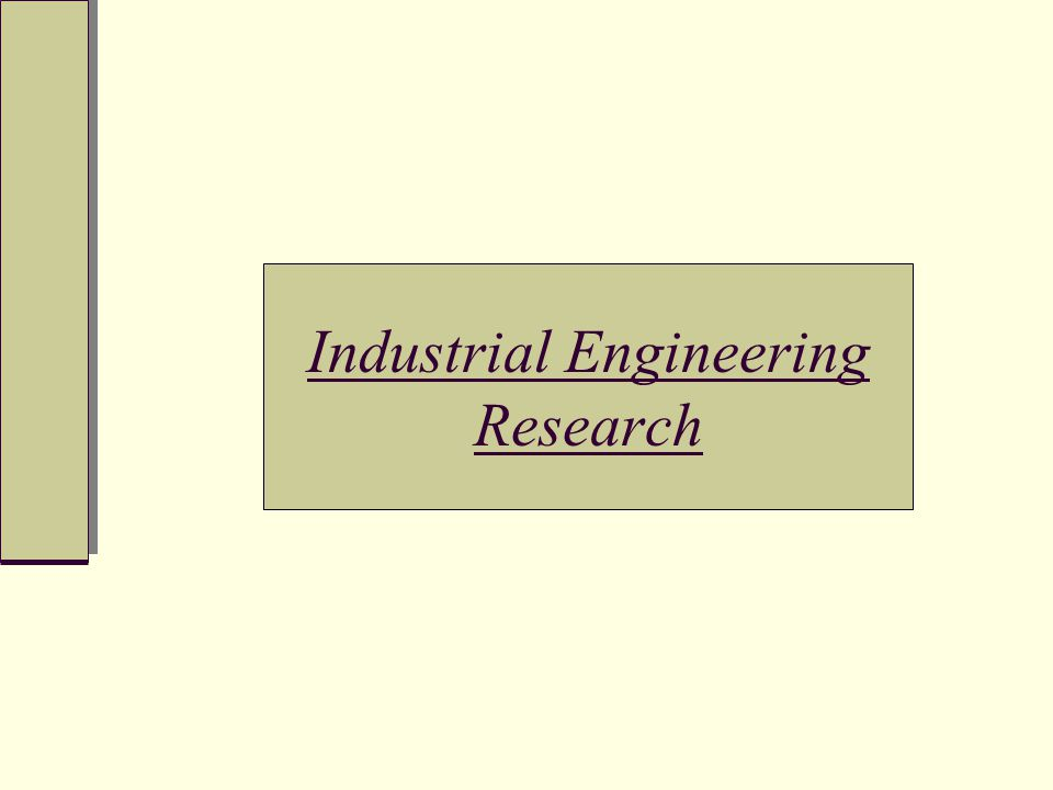 Industrial Engineering Research