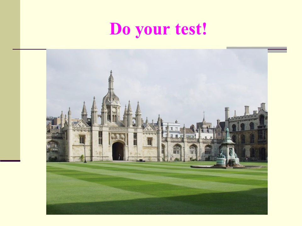 Do your test!