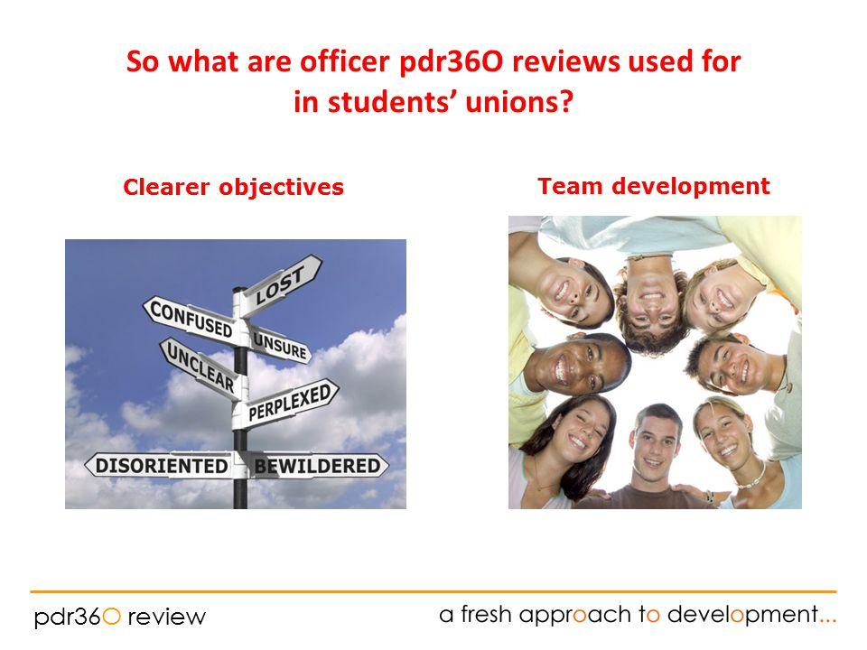 pdr36O review Clearer objectives So what are officer pdr36O reviews used for in students' unions.