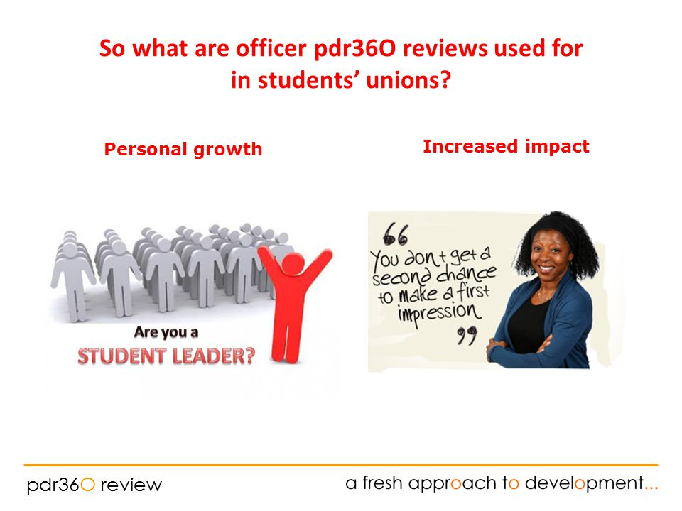 pdr36O review Increased impact Personal growth So what are officer pdr36O reviews used for in students' unions