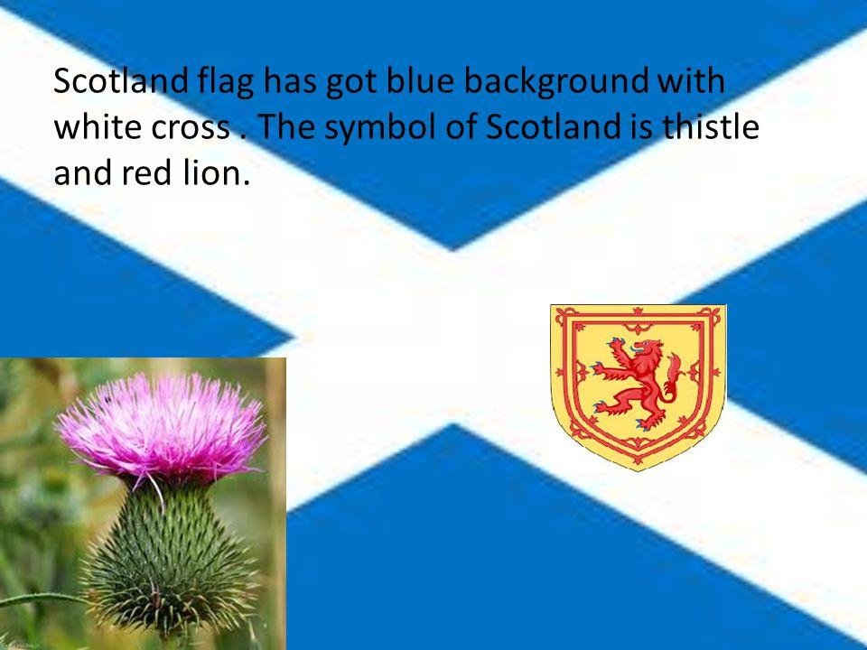 Scotland's Patron is St. Andrew.