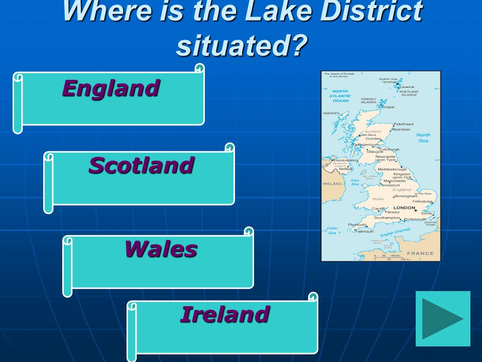 Where is the Lake District situated? England Scotland Wales Ireland