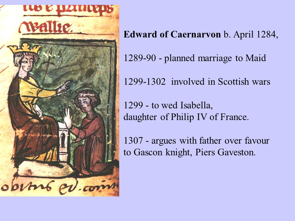 Edward of Caernarvon b.