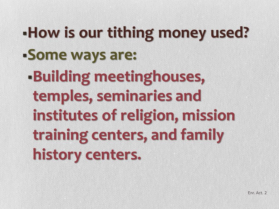  The bishop sends tithing money to Church headquarters, where Church leaders determine how best to spend it to carry out the Lord's work.  Fast offe