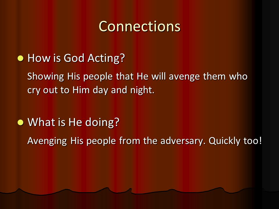 Connections How is God Acting. How is God Acting.