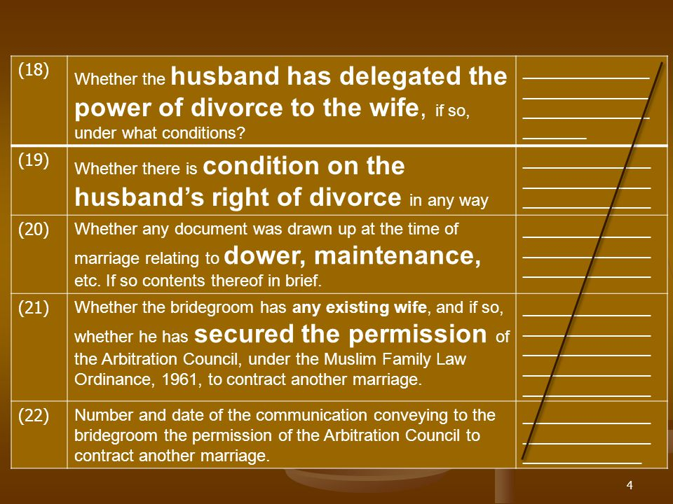 4 (18) Whether the husband has delegated the power of divorce to the wife, if so, under what conditions? ____________ ____________ ____________ ______