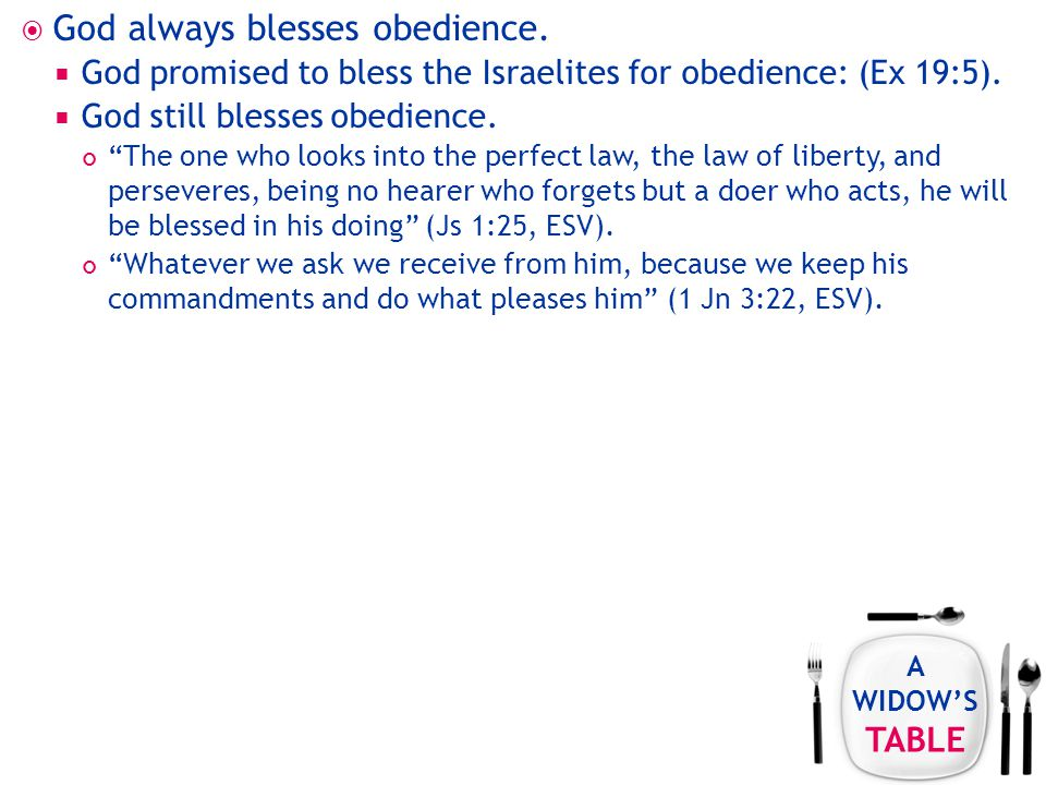 A WIDOW'S TABLE  God always blesses obedience.