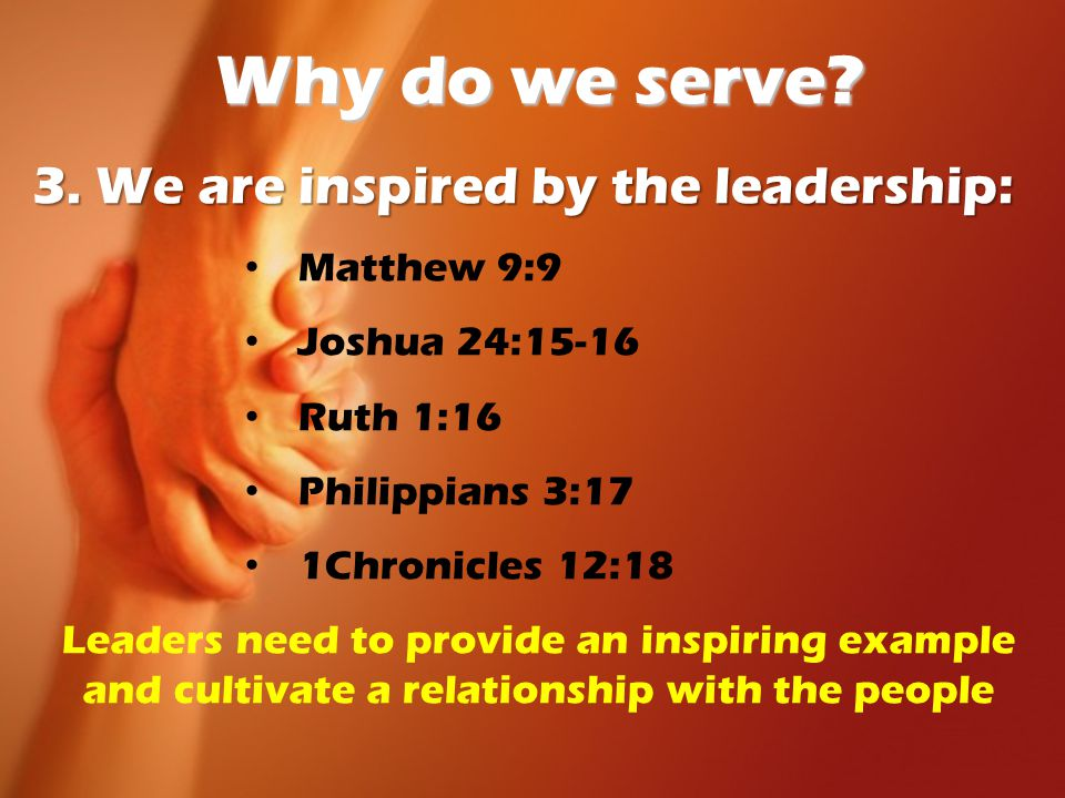 Why do we serve. 3.
