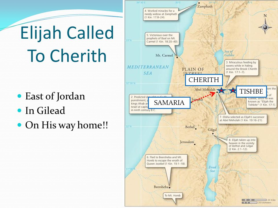 Elijah Called To Cherith East of Jordan In Gilead On His way home!! TISHBE CHERITH SAMARIA