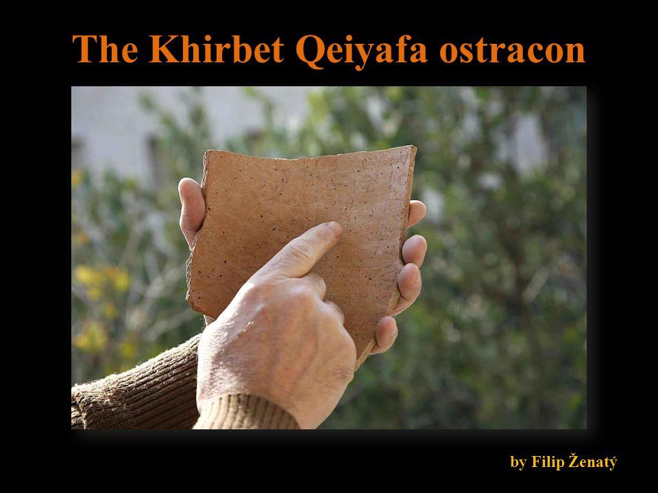 The Khirbet Qeiyafa ostracon by Filip Ženatý